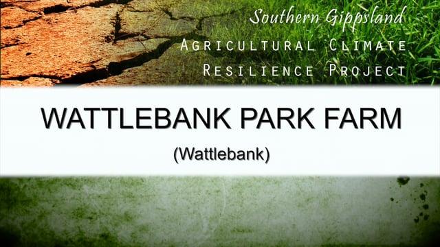 The Wattle Park Farm Case Study